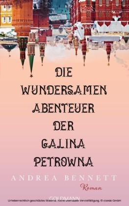 Die wundersamen Abenteuer der Galina Petrowna