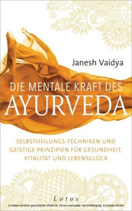 Die mentale Kraft des Ayurveda