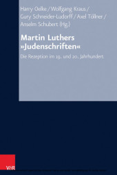"""Martin Luthers """"Judenschriften"""""""