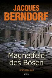 Magnetfeld des Bösen Cover