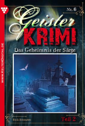 Geister-Krimi 6 Teil 2 - Mystik