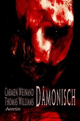 Dämonisch - Geschichten voller Horror