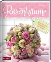 Rosenträume