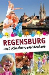 Regensburg mit Kindern entdecken Cover