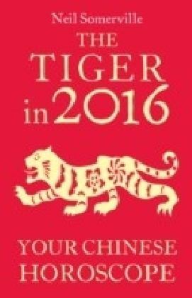 Tiger in 2016: Your Chinese Horoscope