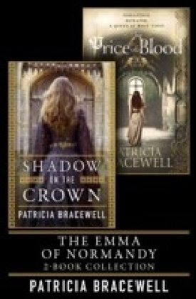 Emma of Normandy 2-book Collection: Shadow on the Crown and The Price of Blood