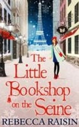 Little Bookshop On The Seine (The Little Paris Collection, Book 1)