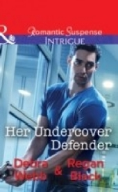 Her Undercover Defender (Mills & Boon Intrigue) (The Specialists: Heroes Next Door, Book 4)