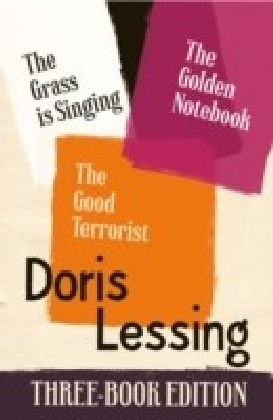 Doris Lessing Three-Book Edition: The Golden Notebook, The Grass is Singing, The Good Terrorist