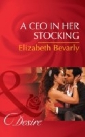 Ceo In Her Stocking (Mills & Boon Desire) (The Accidental Heirs, Book 2)