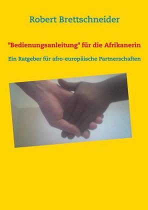 Bedienungsanleitung für die Afrikanerin