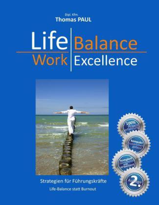 Life Balance - Work Excellence