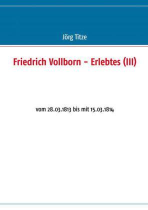 Friedrich Vollborn - Erlebtes (III)