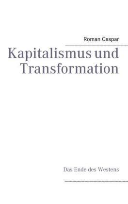 Kapitalismus und Transformation