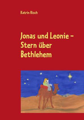 Jonas und Leonie - Stern über Bethlehem