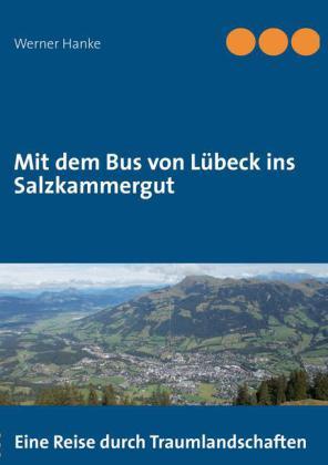 Mit dem Bus von Lübeck ins Salzkammergut