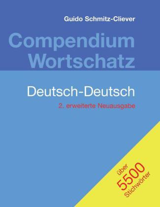 Compendium Wortschatz Deutsch-Deutsch, erweiterte Neuausgabe