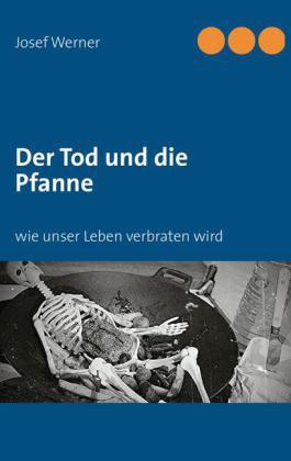 Der Tod und die Pfanne
