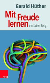 Mit Freude lernen - ein Leben lang Cover