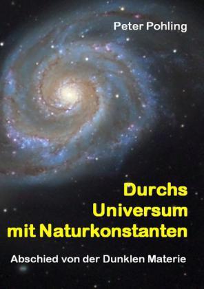 Durchs Universum mit Naturkonstanten