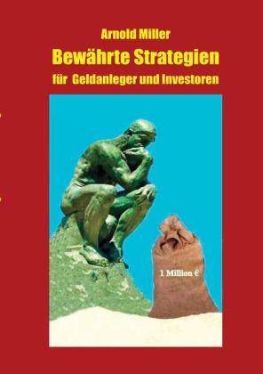 Bewährte Strategien für Geldanleger und Investoren