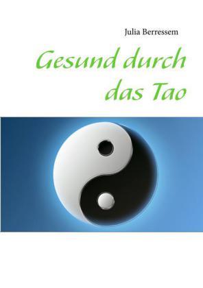 Gesund durch das Tao