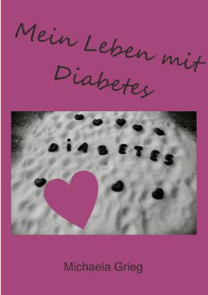 Mein Leben mit Diabetes