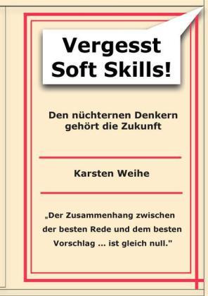 Vergesst Soft Skills!
