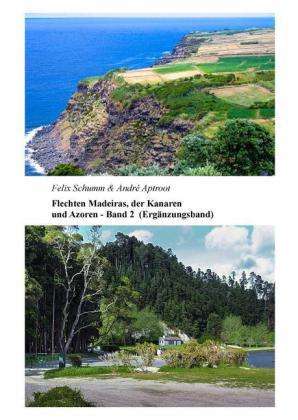 Flechten Madeiras, der Kanaren und Azoren - Band 2 Ergänzungsband