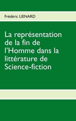 La représentation de la fin de l'homme dans la littérature de Science-fiction