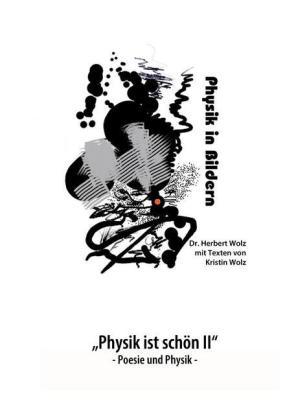 """""""Physik ist schön II"""""""