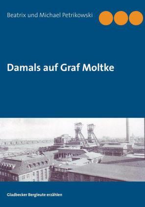 Damals auf Graf Moltke