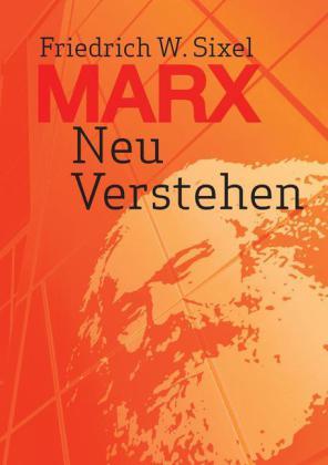 Marx Neu Verstehen