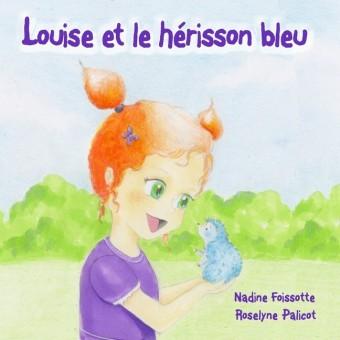 Louise et le hérisson bleu