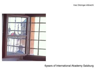 6 years of International Akademy Salzburg