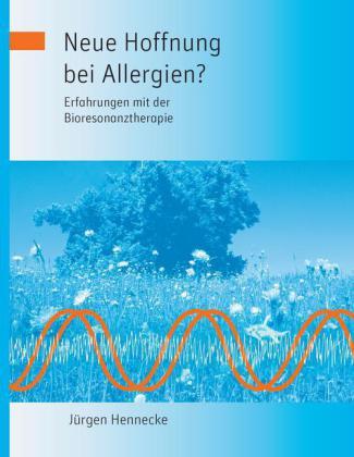 Neue Hoffnung bei Allergien? Erfahrungen mit der Bioresonanztherapie
