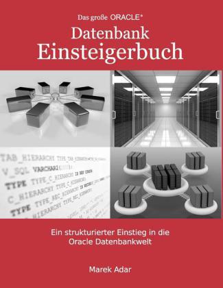 Das große Oracle Datenbank-Einsteigerbuch.