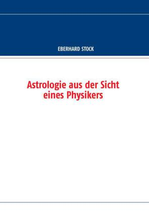 Astrologie aus der Sicht eines Physikers
