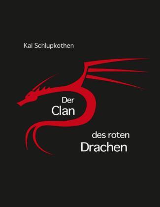 Der Clan des roten Drachen
