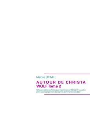 Autour de Christa Wolf Tome 2