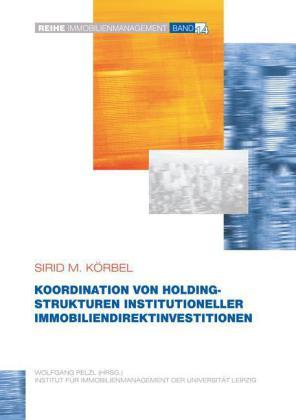 Koordination von Holdingstrukturen institutioneller Immobiliendirektinvestitionen