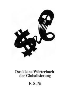 Das kleine Wörterbuch der Globalisierung