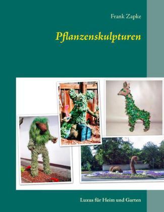 Pflanzenskulpturen