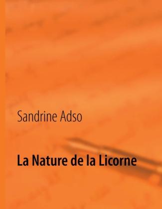 La Nature de la Licorne