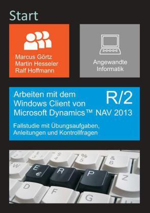 Arbeiten mit dem Windows Client von Microsoft Dynamics NAV 2013 R/2