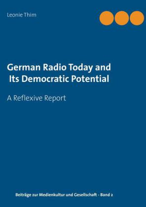 German Radio Today and Its Democratic Potential