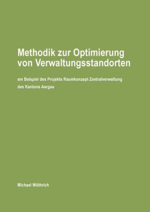 Methodik zur Optimierung von Verwaltungsstandorten