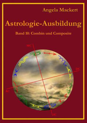 Astrologie-Ausbildung, Band 10