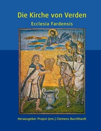 Die Kirche von Verden - Ecclesia Fardensis