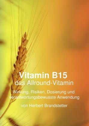 Vitamin B15 das Allround-Vitamin